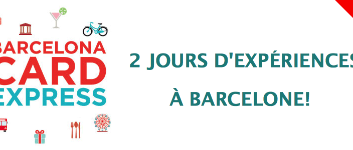 Barcelona Card Express 2 jours